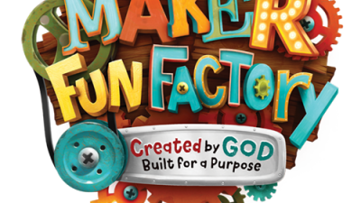 Maker Fun Factory - VBS @ RLC