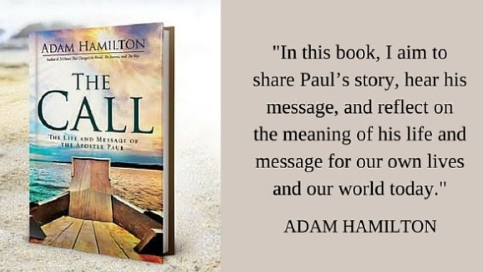 "Summer Bible Study – ""The Call"" by Adam Hamilton"