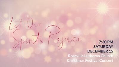 Let Our Spirits Rejoice – Christmas Festival Concert
