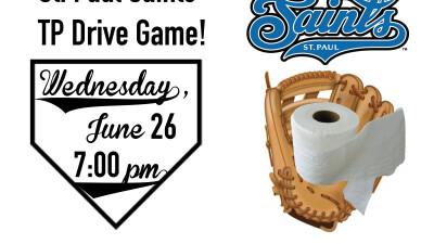 St. Paul Saints Game – Toilet Paper Drive